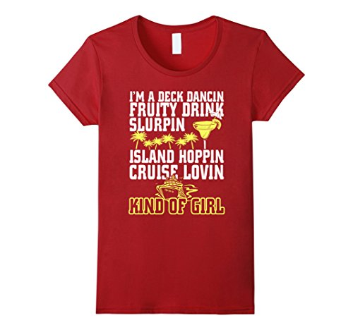 Im-A-Deck-Dancin-Fruity-Drink-Cruise-Kind-Of-Girl-T-Shirt