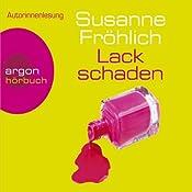 Lackschaden | Susanne Fröhlich