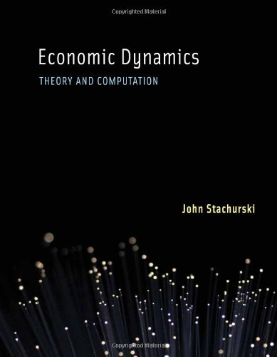 Economic Dynamics: Theory and Computation (MIT Press)