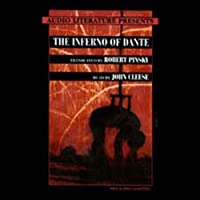 The Inferno of Dante (       ABRIDGED) by Dante Alighieri (translated by Robert Pinsky) Narrated by John Cleese