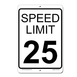 Speed Limit 25 MPH Sign - Aluminum Outdoor Sign - 8 x 12 - Lifetime Warranty