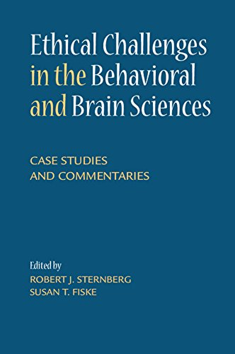 Ethical Challenges in the Behavioral and Brain Sciences: Case Studies and Commentaries PDF