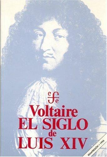 El siglo de Luis XIV (Spanish Edition)