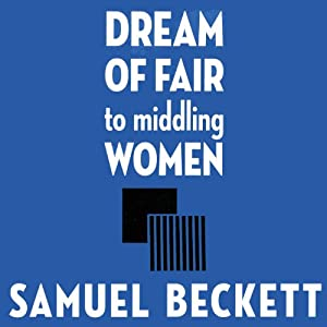 Dream of Fair to Middling Women Audiobook