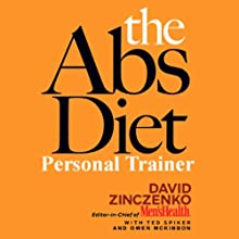 The Abs Diet Personal Trainer  by David Zinczenko, Ted Spiker Narrated by Owen McKibben