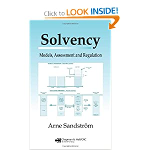 Solvency: models, assessment and regulation Arne Sandstrom