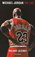 Michael Jordan, the life