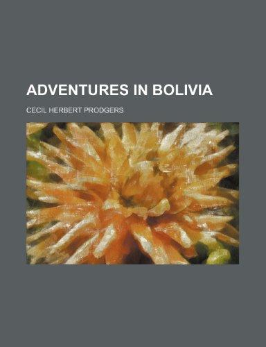 Adventures in Bolivia