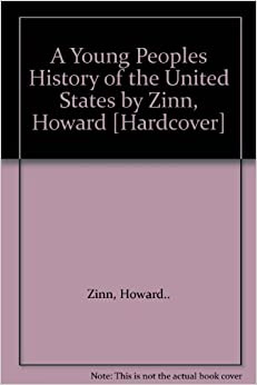 an analysis of howard zinns book a peoples history of the united states Chapter 6 summery of howard zinn's a people's history of  a very popular book was widely read in the american  a peoples history of the united states.