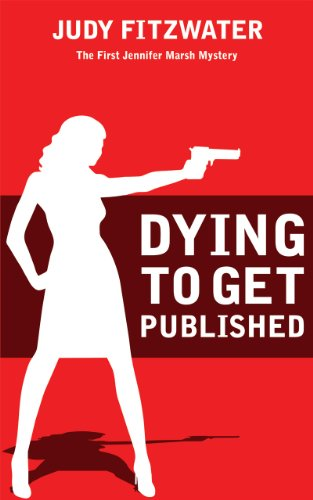 Dying to Get Published (The Jennifer Marsh Mysteries)