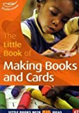 Sally Featherstone The Little Book of Making Books and Cards (Little Books)