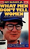 What Men Don't Tell Women (014007788X) by Blount, Roy