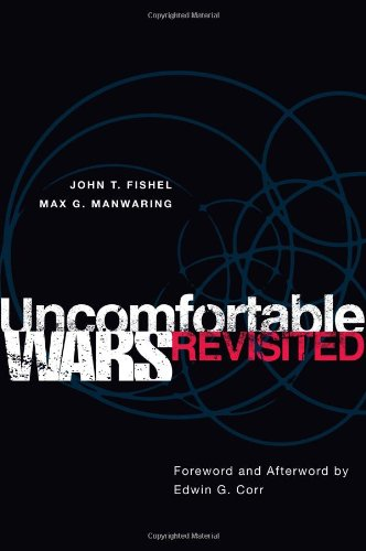 Uncomfortable Wars Revisited (International and Security...