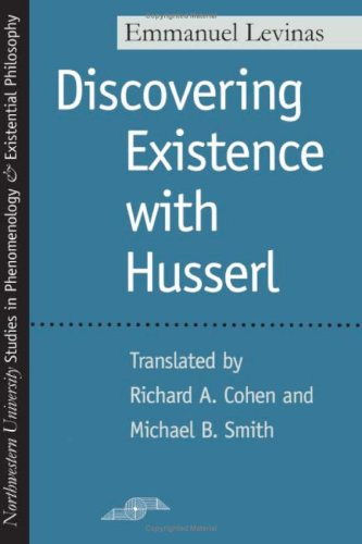 Discovering Existence with Husserl (Studies in Phenomenology and Existential Philosophy)