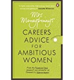 img - for [(Mrs Moneypenny's Careers Advice for Ambitious Women )] [Author: Mrs. Moneypenny] [Jan-2013] book / textbook / text book
