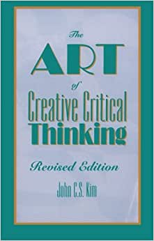 the art of critical thinking amazon (judgement, critical thinking and science of critical and creative thinking 2009 and thinking clinical reasoning: the art and science of critical.