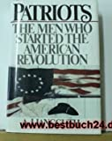 Patriots: The Men Who Started the American Revolution (0756784298) by A. J. Langguth