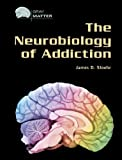 img - for The Neurobiology of Addiction (Gray Matter) book / textbook / text book