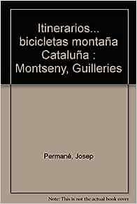 Itinerarios bicicletas montaña Cataluña: Montseny, Guilleries