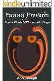 Funny Proverbs (English Edition)