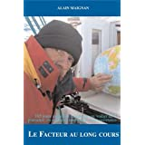 FACTEUR AU LONG COURSpar ALAIN MAIGNAN