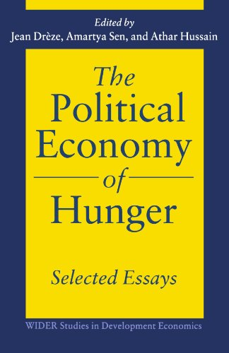 The Political Economy of Hunger: Selected Essays (WIDER...