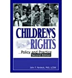 img - for By Jean A. Pardeck Children's Rights: Policy and Practice, Second Edition (2nd Edition) book / textbook / text book