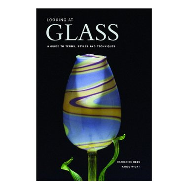 Looking at Glass: A Guide to Terms