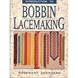 An Introduction to Bobbin Lace Making (091689665X) by Rosemary Shepherd