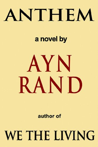 anthem by ayn rand teen book review teen ink anthem by ayn rand