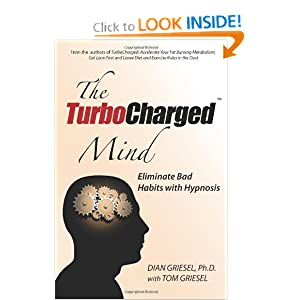 The TurboCharged Mind: Eliminate Bad Habits with Hypnosis (Volume 1)
