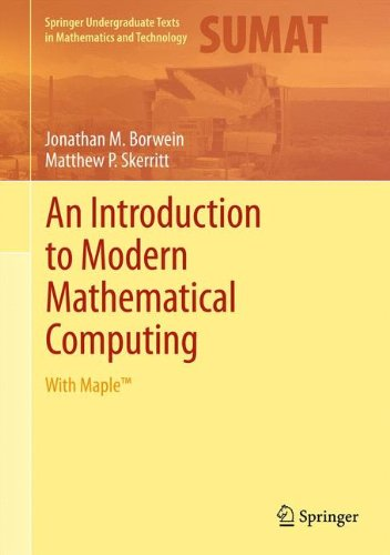 An Introduction to Modern Mathematical Computing: With...