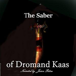 The Saber of Dromand Kaas Audiobook
