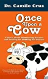 img - for Once Upon a Cow (English edition) book / textbook / text book