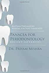 Panacea for Periodontology (An Exam Preparatory Manual for Post Graduates)