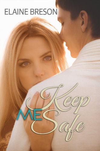 Keep Me Safe by Elaine Breson