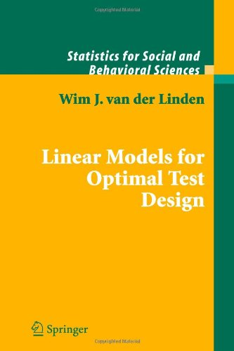 Linear Models for Optimal Test Design (Statistics for...