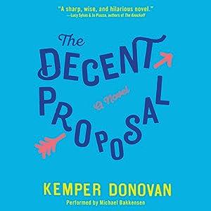 The Decent Proposal Audiobook