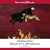 Dead as a Doornail: Sookie Stackhouse Southern Vampire Mystery # 5 | [Charlaine Harris]