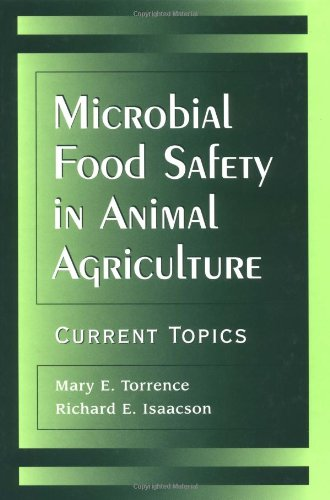 Microbial Food Safety in Animal Agriculture: Current Topics