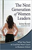 The Next Generation of Women Leaders Publisher: Praeger