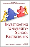 img - for Investigating University-School Partnerships (Hc) (Research in Professional Development Schools) book / textbook / text book