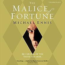 The Malice of Fortune (       UNABRIDGED) by Michael Ennis Narrated by Adrianl Paul, Fred Sanders, John Lee, Carlotta Montanari