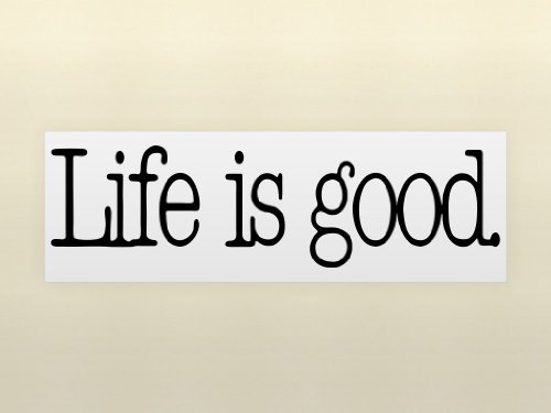 Order Now LIFE IS GOOD Vinyl wall lettering stickers quotes and ...