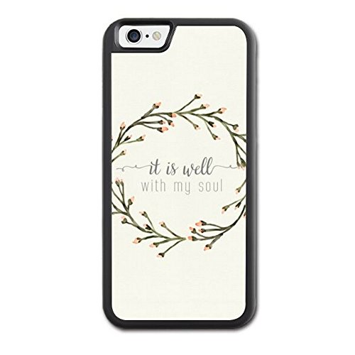 iphone-6-case-christian-quotes-apple-iphone-6s-case-bible-it-is-well-with-my-soul-hard-rubber-tpu-ph
