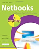 img - for Netbooks in Easy Steps: Make the Most of Your Ultra-Portable Little Computer by Edney, Andrew (2010) Paperback book / textbook / text book