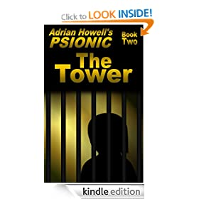 PSIONIC Book Two: The Tower (Adrian Howell's PSIONIC Pentalogy)