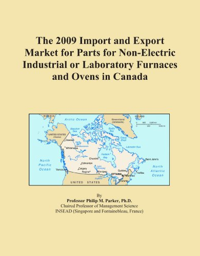 The 2009 Import And Export Market For Parts For Non-Electric Industrial Or Laboratory Furnaces And Ovens In Canada