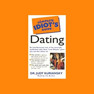 The Complete Idiot's Guide to Dating Audiobook