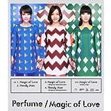 Magic of Love【シングル&DVD連動プレゼントキャンペーン応募券封入】 (初回限定盤)